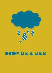 drop me a line